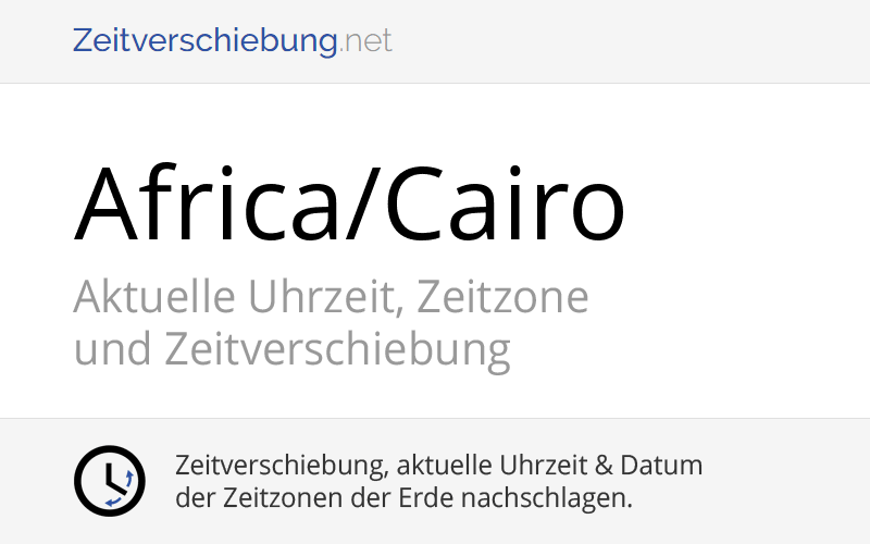 Aktuelle Uhrzeit ägypten : africa cairo zeitzone in gypten aktuelle uhrzeit ~ Watch28wear.com Haus und Dekorationen