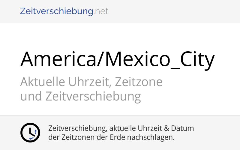 Zeitzone Mexiko