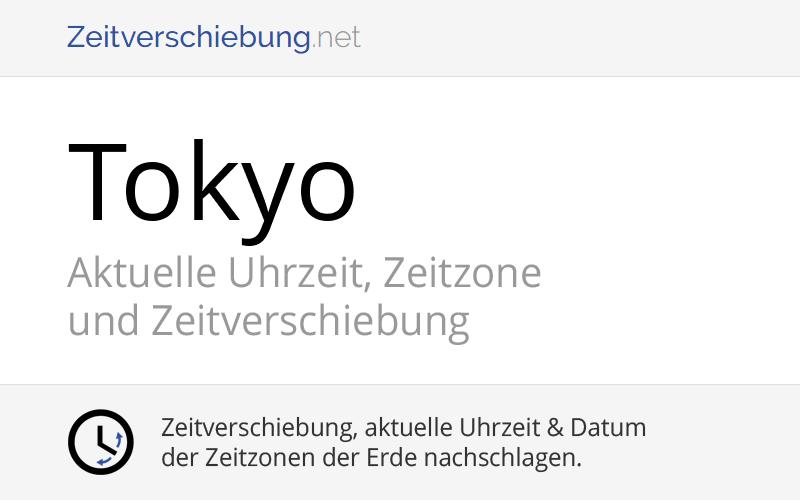 Zeitverschiebung Deutschland Tokio