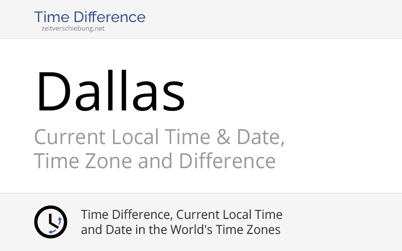 dallas united states dallas county texas current local time date time zone and difference. Black Bedroom Furniture Sets. Home Design Ideas