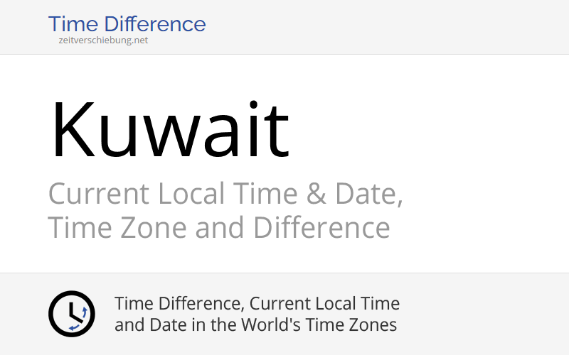 kuwait asia current local time date time zone and difference. Black Bedroom Furniture Sets. Home Design Ideas