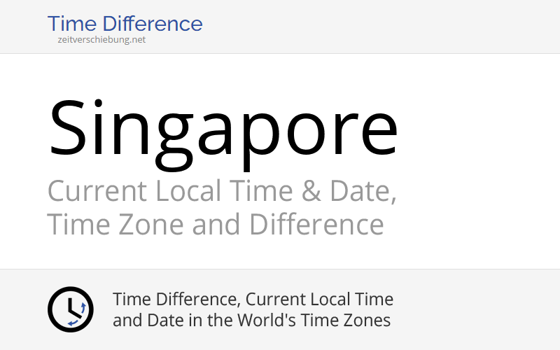 singapore singapore central singapore current local time date time zone and difference. Black Bedroom Furniture Sets. Home Design Ideas