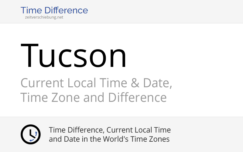 what time is it in tucson arizona right now